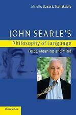 John Searle's Philosophy of Language: Force, Meaning and Mind, , New Book