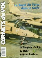 Carnet de vol n°80 1191  - La Royal Air Force dans le Golfe - La RSAF - F-7P
