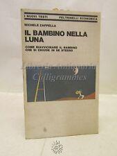 Michele Zappella, Il bambino nella Luna, Feltrinelli 1979, Psicologia infantile