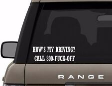 HOWS MY DRIVING VINYL STICKER DECAL REAR OF CAR-TRUCK-AUTOMOBILE