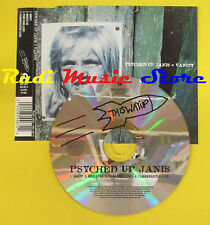 CD Singolo PSYCHED UP JANIS Vanity 1995 uk ISLAND WAY 4633 no lp mc dvd (S14)