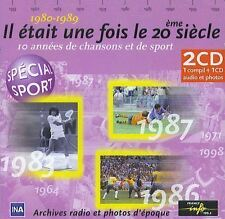 Il était une fois le 20ème siècle : 1980 - 1989 (2 CD)