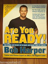 Are You Ready? By Bob Harper ~ Biggest Loser ~ Paperback Book 2008 ~ Weight Loss