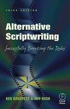Alternative Scriptwriting: Successfully Breaking the Rules, Third Edition