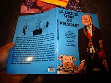 La Succès Story du Président Jacques & Bernadette Chirac Charlie Hebdo 2006
