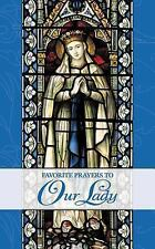 Favorite Prayers to Our Lady Booklet NEW! Catholic Faith Mary Virgin Mother