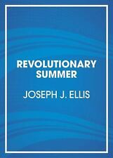 Revolutionary Summer: The Birth of American Independence (Random House-ExLibrary