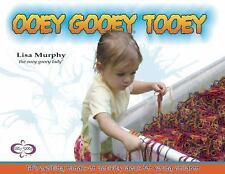 Ooey Gooey® Tooey : 140 Exciting Hands-On Activity Ideas for Young Children...