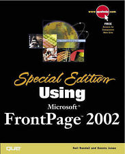 Using Microsoft FrontPage 2002 Special Edition by Neil Randall, Dennis Jones...