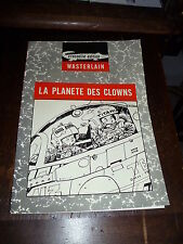 Wasterlain - Bob Moon 1 - La planète des clowns - Crocodile Editions
