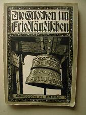 Metzger DIE GLOCKEN IM FRIEDLÄNDISCHEN  Friedland in Böhmen 1912 36 Tafeln