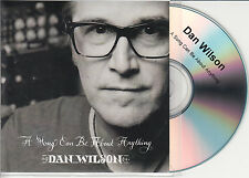 DAN WILSON A Song Can Be About Anything 2014 UK 1-trk promo test CD