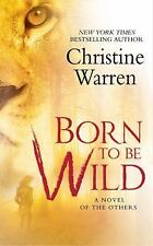 Born To Be Wild The Others, Book 15