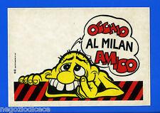 MILAN MEGA SQUADRA MIA Master 1991 - Figurina-Sticker n. 26 -OCCHIO AL MILAN-New