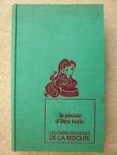 LES GUIDES PRATIQUES DE LA REDOUTE n° 2 LE PLAISIR D'ÊTRE BELLE. TALLENDIER 1971