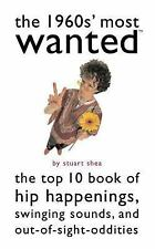 VG, The 1960s' Most Wanted(TM): The Top 10 Book of Hip Happenings, Swinging Soun