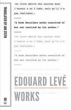 Edouard Leve: Works (French Literature) by Leve, Edouard