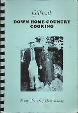 *ORLANDO FL 1991 GILBREATH DOWN HOME COOKING COOK BOOK *CHARLIE & ELIZA FAMILY