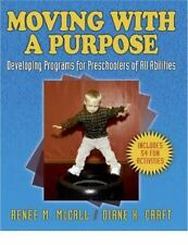 Moving With a Purpose: Developing Programs for Preschoolers of All Abilities, Cr