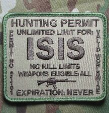 ISIS HUNTING PERMIT ARMY USA MILITARY TACTICAL MULTICAM HOOK MORALE PATCH