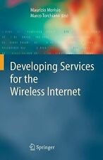 Developing Services for the Wireless Internet (2006, Hardcover)