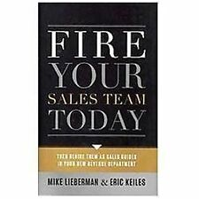 Fire Your Sales Team Today: Then Rehire Them As Sales Guides In Your New Revenue
