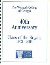 THE WOMAN'S COLLEGE OF GEORGIA - 40TH REUNION BOOK - CLASS OF 1963 - 2003