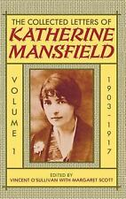 The Collected Letters of Katherine Mansfield: Volume One: 1903-1917-ExLibrary