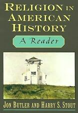 Religion in American History: A Reader by