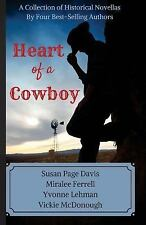 Heart of a Cowboy by Susan Page Davis, Miralee Ferrell and Yvonne Lehman...