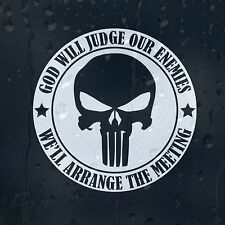 God Will Judge Our Enemies We'll Arrange The Meeting Car Decal Vinyl Sticker
