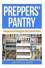 Emergency Food Storage: Preppers' Pantry : Emergency Food Storage for Your...