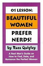Beautiful Women Prefer Nerds! 01 Lesson : A Real Man's Guide on How to Find...