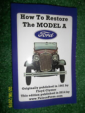HOW TO RESTORE THE FORD MODEL A book guide manual of restoration tips & techniqe