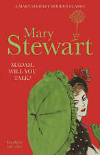 Madam, Will You Talk? by Mary Stewart, new Hodder paperback