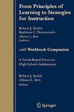 From Principles of Learning to Strategies for Instruction : A Needs-Based...