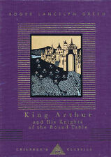 King Arthur and His Knights of the Round Table by Roger Lancelyn Green...