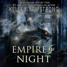Empire of Night by Kelley Armstrong (CD-Audio, 2015)