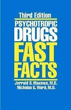 Psychotropic Drugs: Fast Facts, Third Edition, Maxman, Jerrold S., Maxmen, Jerro