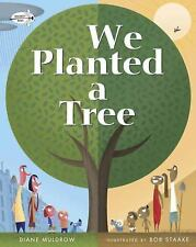 We Planted a Tree by Diane Muldrow (2016, Picture Book)