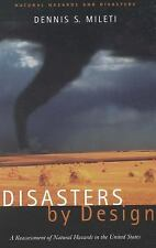 Disasters by Design: A Reassessment of Natural Hazards in the United States (Nat