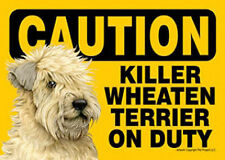 Killer Soft Coated Wheaton On Duty Dog Sign Magnet Velcro 5×7