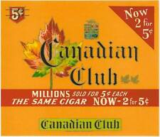 Canadian Club  original vintage unused  cigar box label