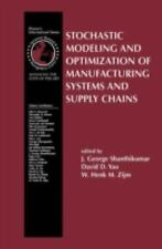 Stochastic Modeling and Optimization of Manufacturing Systems and Supp-ExLibrary