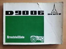 ORIGINAL Ersatzteilliste Handbuch Deutz Schlepper D 9006 D9006 Ausgabe 1968
