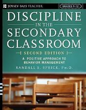 Discipline in the Secondary Classroom: A Positive Approach to Behavior Manageme