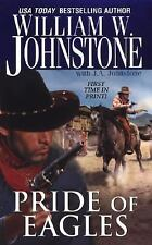 Pride of Eagles by William W. Johnstone (2006, Paperback)