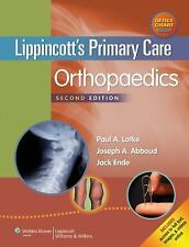 Lippincott's Primary Care Orthopaedics by Paul A. Lotke, Jack Ende and Joseph...
