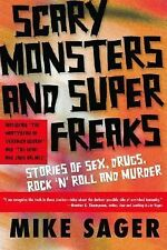 Scary Monsters and Super Freaks : Stories of Sex, Drugs, Rock 'N' Roll and...