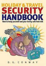 Holiday & Travel Security Handbook: How to keep yourself and your family safe fr